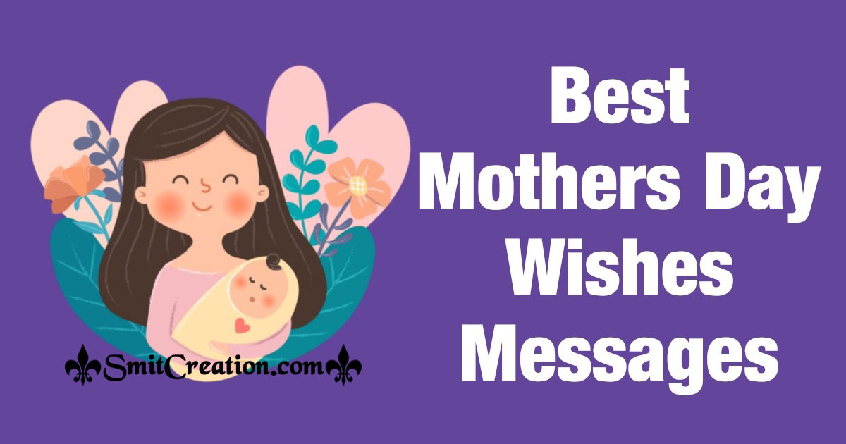 Best Mothers Day Wishes Messages