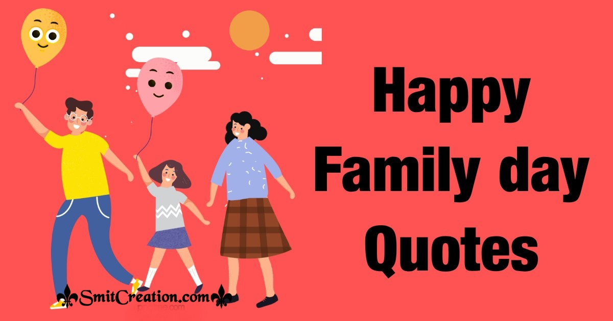 Happy Family day Quotes