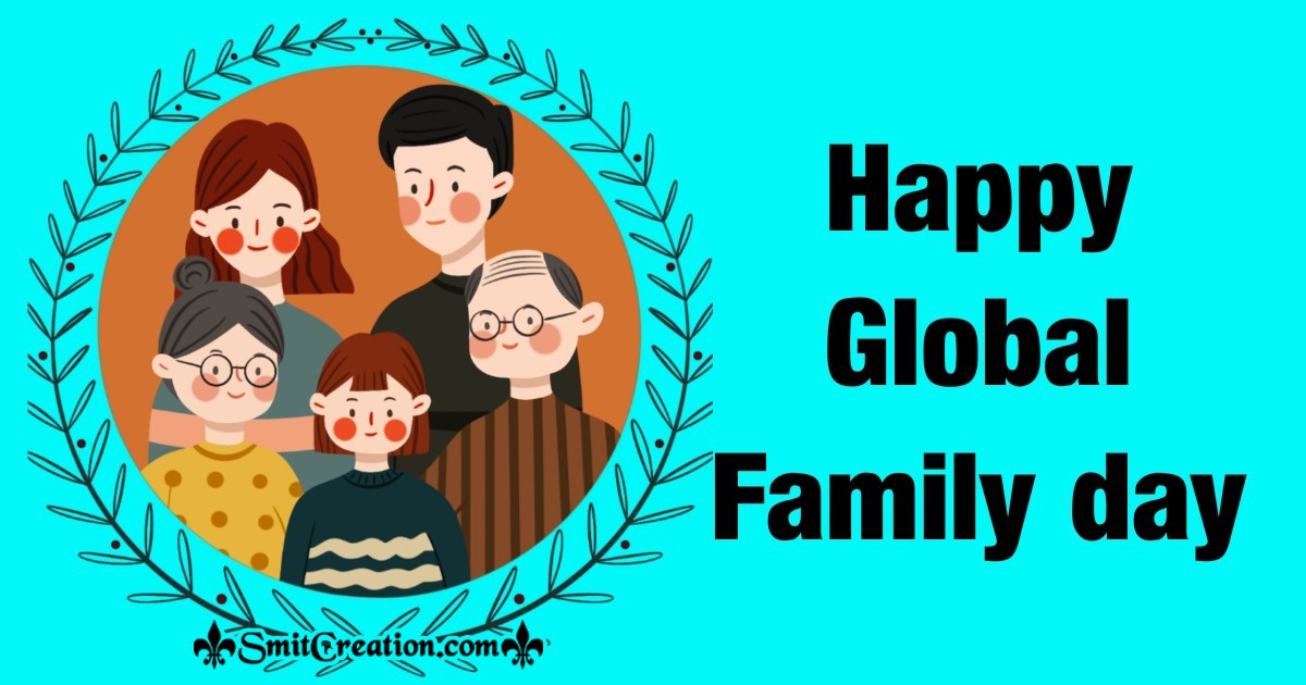 Happy Global Family day