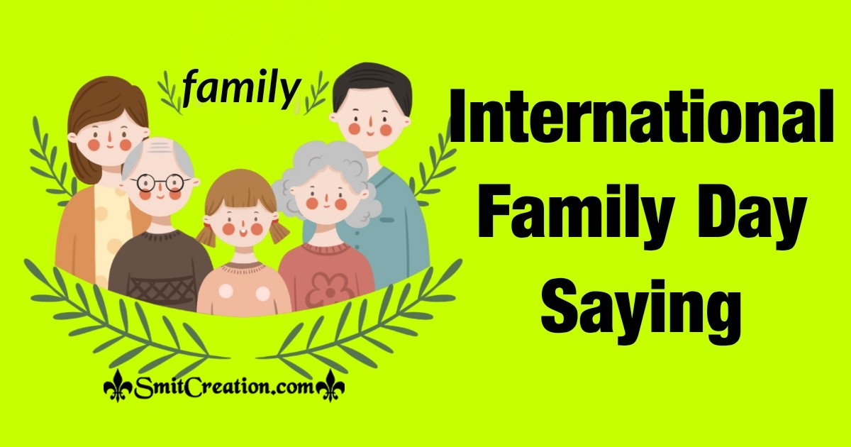 International Family Day Saying