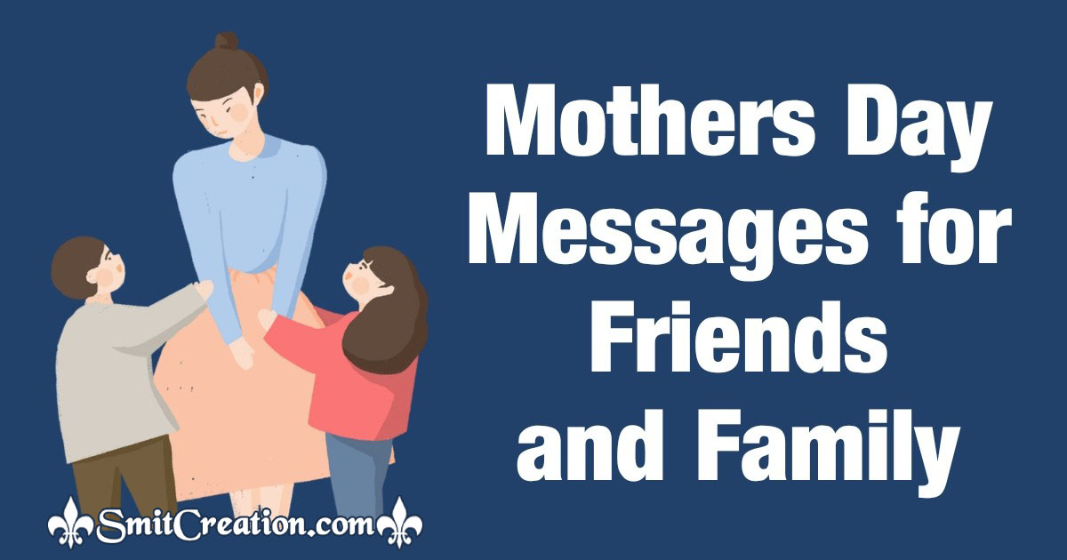 Mothers Day Messages for Friends and Family