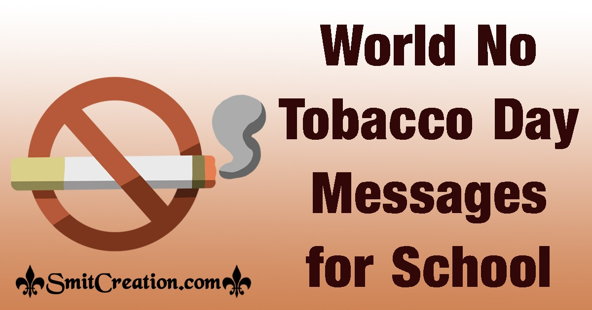 World No Tobacco Day Messages for School