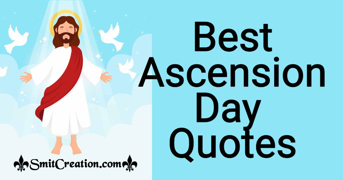 Best Ascension Day Quotes