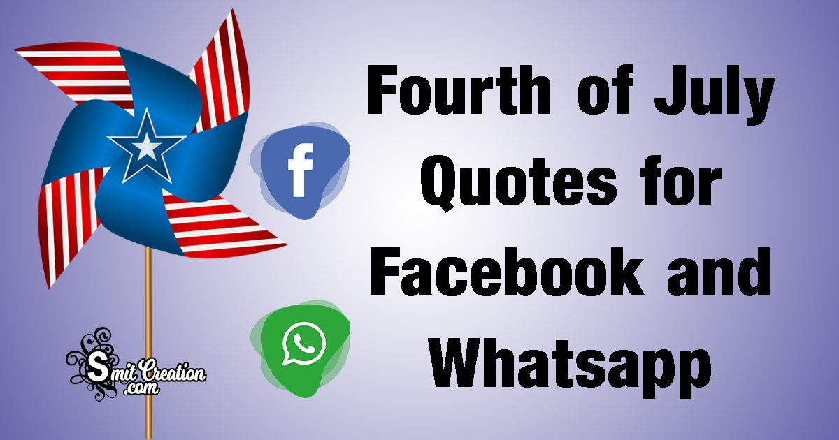 Fourth of July Quotes for Facebook and Whatsapp