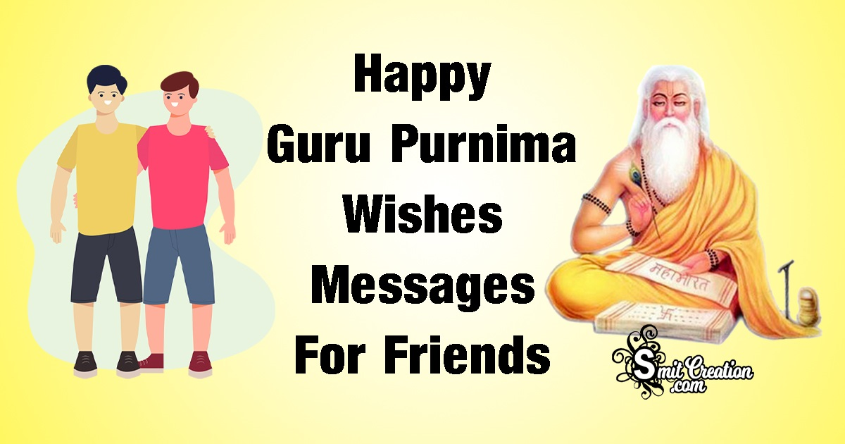 Happy Guru Purnima Wishes Messages For Friends