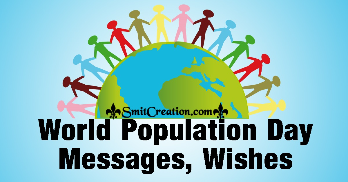 World Population Day Messages, Wishes