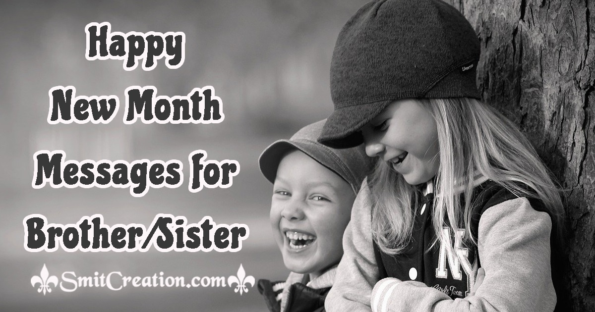 Happy New Month Messages for Brother/Sister