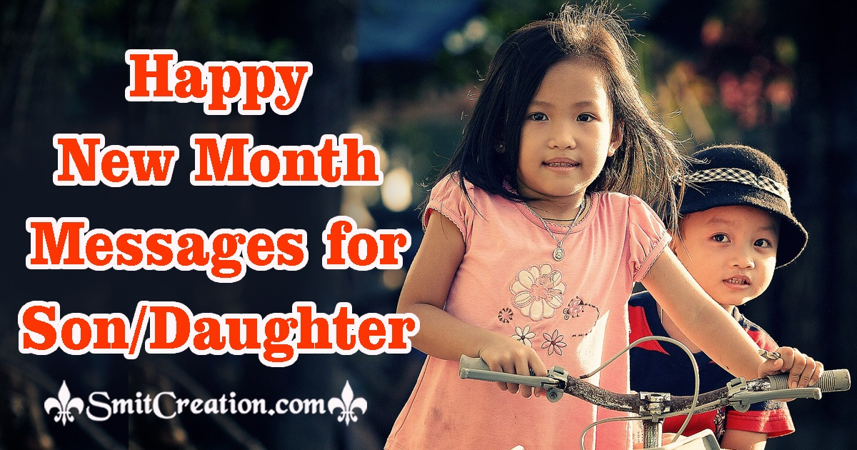 Happy New Month Messages for Son Daughter