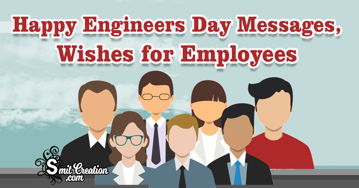Happy Engineers Day Messages, Wishes for Employees
