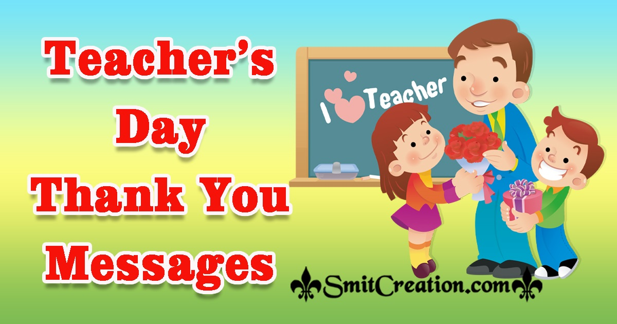 Teacher's Day Thank You Messages