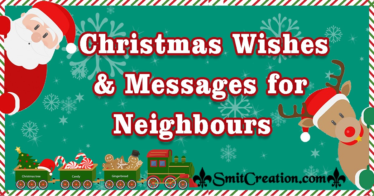 Christmas Wishes Messages For Neighbours
