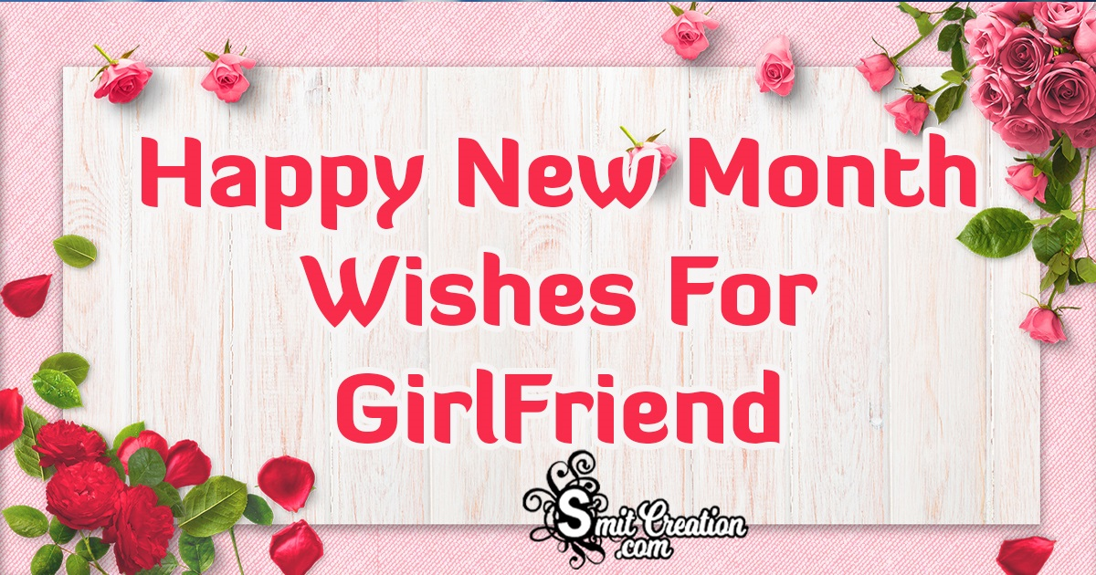 Happy New Month Wishes For Girlfriend