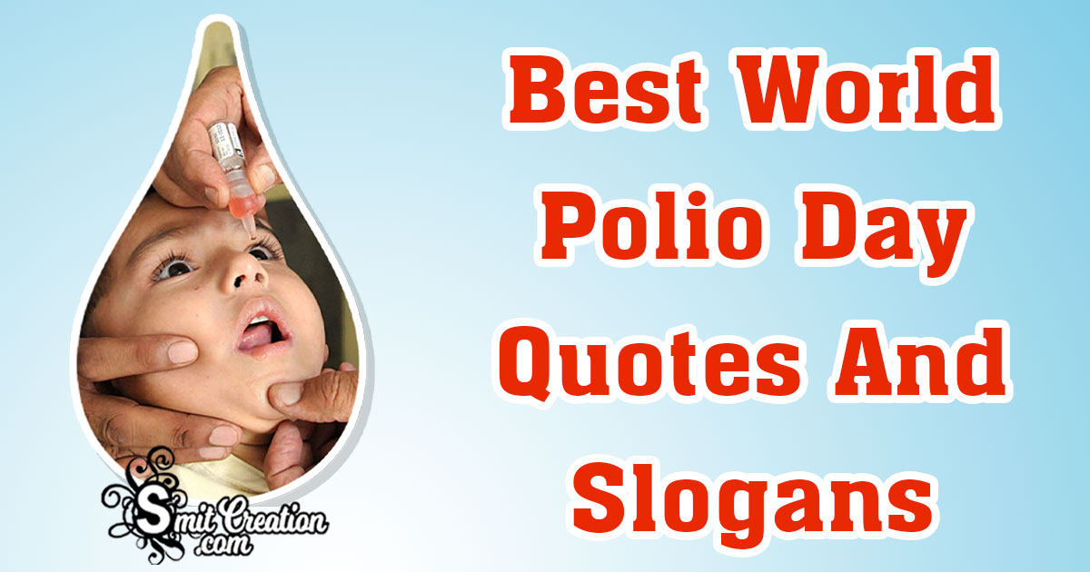 Best World Polio Day Quotes And Slogans