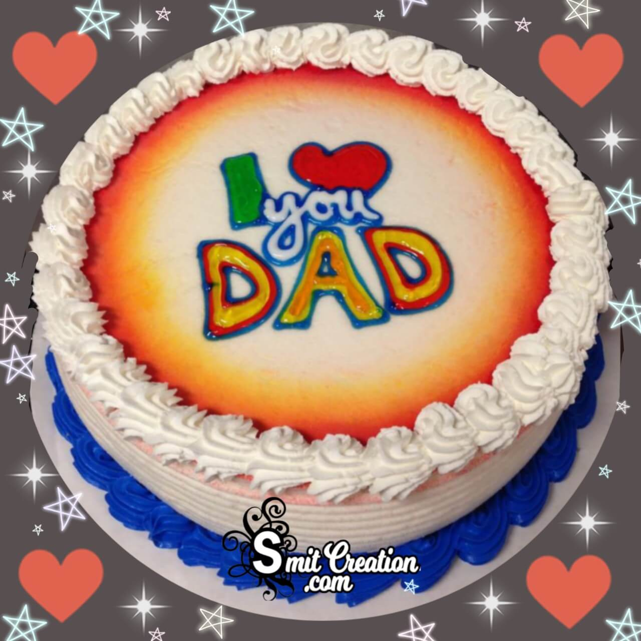 I Love You Dad Cake