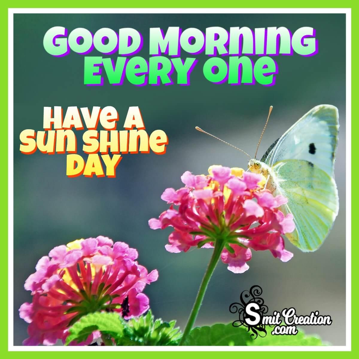 Good Morning Everyone Lantana Flower