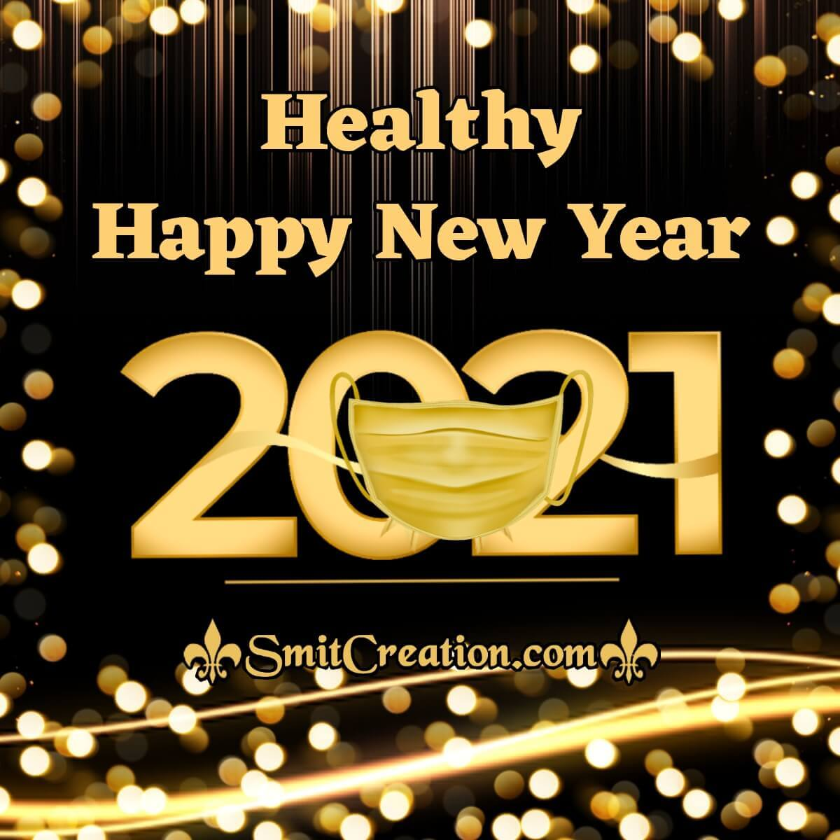 Healthy Happy New Year 2021
